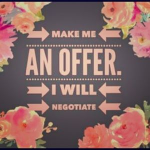 Other - MAKE ME AN OFFER, WE CAN MAKE A DEAL!